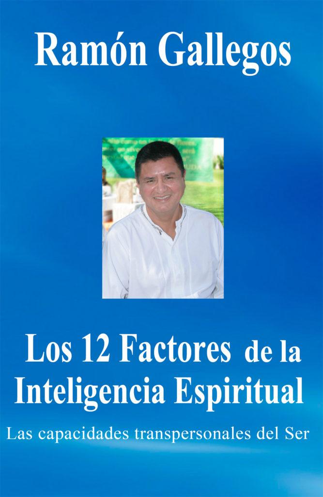 Los 12 factores de la Inteligencia Espiritual