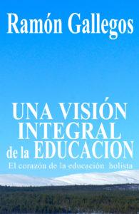 Portada-Una Vision Integral de la Educacion2015