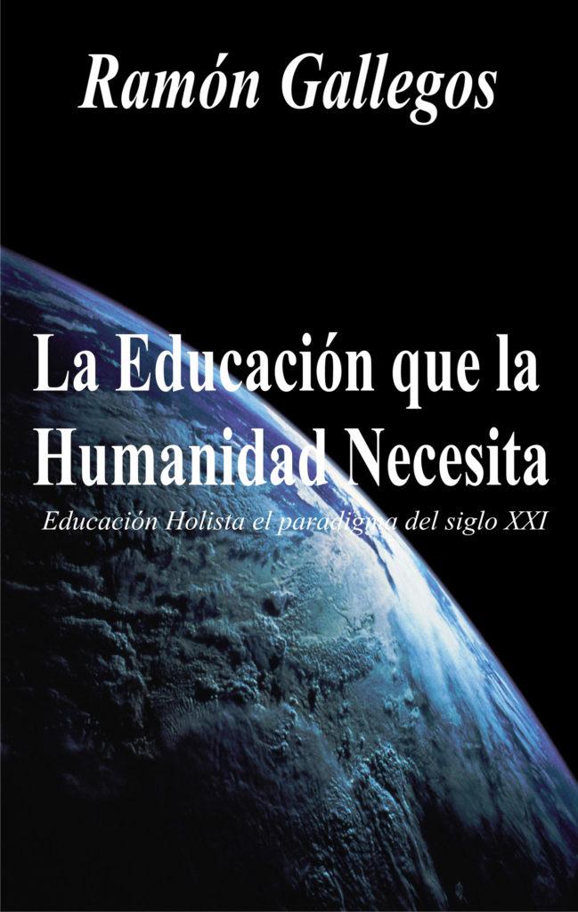 La educación que la humanidad necesita